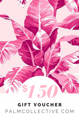 $150 Gift Voucher Palm Collective the Label